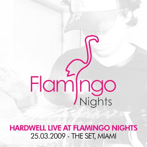 01-hardwell_-_live_at_flamingo_nights_the_set_miami-25-03-2009